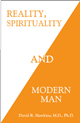 Hawkins: Reality, Spirituality and Modern Man